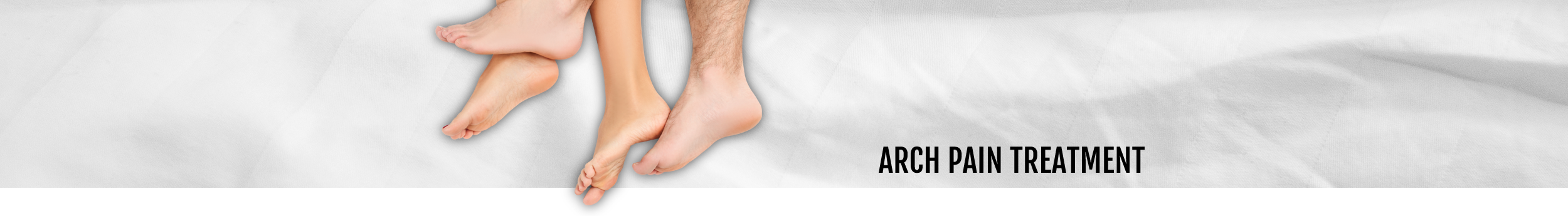 Arch pain treatment header for the Walk IN Foot Clinic in central London