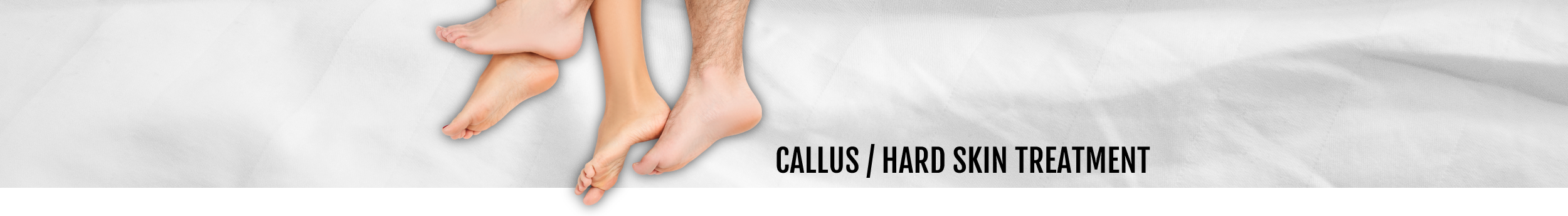 Callus / Hard Skin treatment header for the Walk IN Foot Clinic in central London