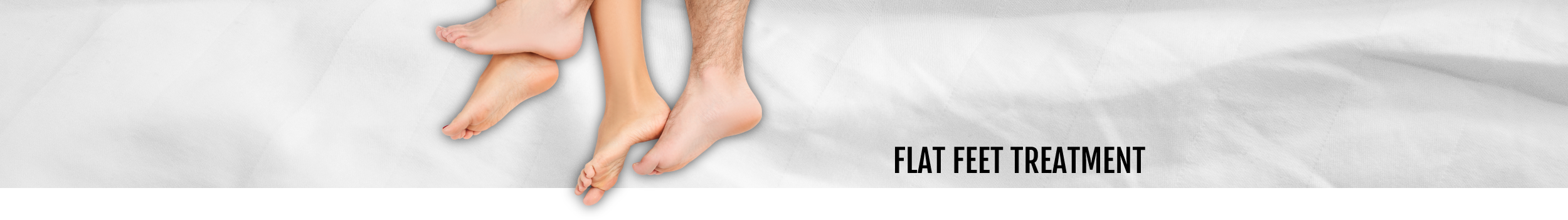 Flat Feet Treatment header for the Walk IN Foot Clinic in central London